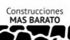Construcciones MAS BARATO